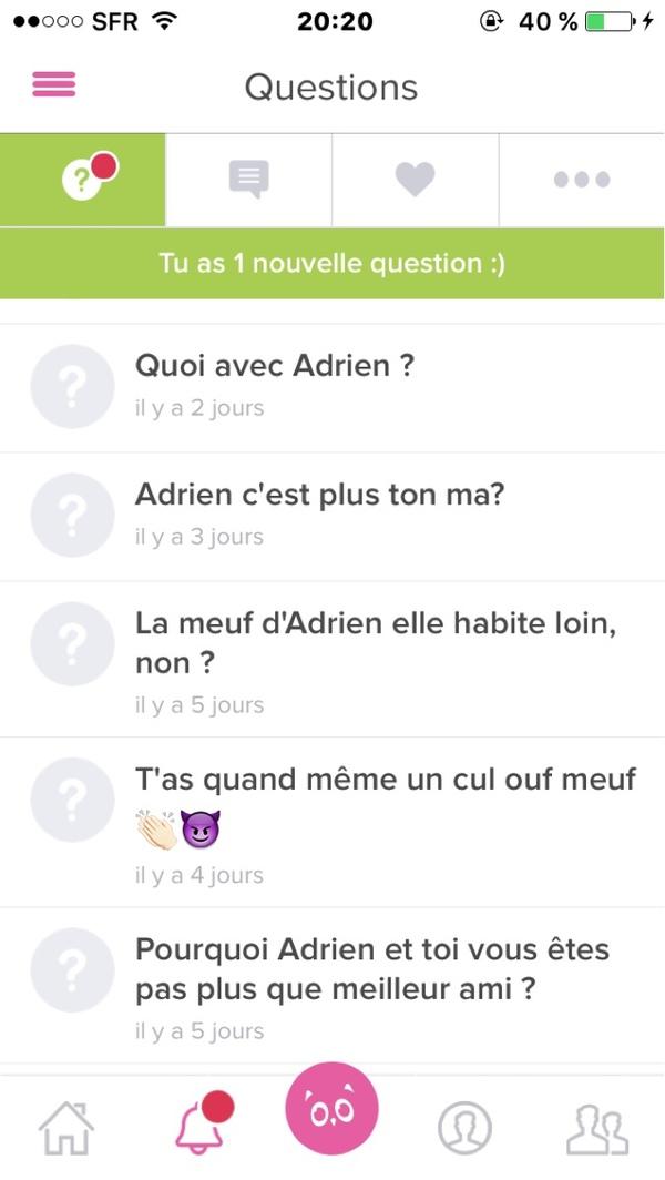 Vous êtes proche Adrien et toi