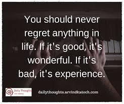 Whats one thing you deeply regret