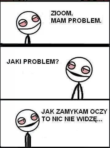 Masz jakieś problemy